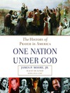 One Nation Under God (MP3): The History of Prayer in America
