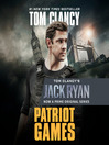 Patriot Games (MP3): Jack Ryan Series, Book 2