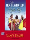 The Hot Flash Club Chills Out (MP3): Hot Flash Club Series, Book 4