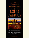 The Collected Short Stories of Louis L'Amour, Volume III (MP3): Unabridged Selections from the Frontier Stories