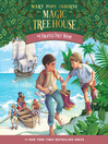 Pirates Past Noon (MP3): Magic Tree House Series, Book 4