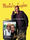 Married to Laughter (MP3): A Love Story Featuring Anne Mora
