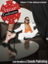 If the Jailhouse Is Rockin' (MP3): From Vegas Confessions Series, Volume 9