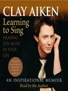 Learning to Sing (MP3): Hearing the Music in Your Life