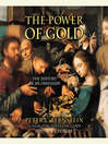The Power of Gold (MP3): The History of an Obsession