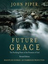 Future Grace, Revised Edition (MP3): The Purifying Power of the Promises of God