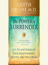 The Ecstasy of Surrender (MP3): 12 Surprising Ways Letting Go Can Empower Your Life