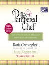 The Pampered Chef (MP3): The Story of One of America's Most Beloved Companies