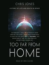 Too Far From Home (MP3): A Story of Life and Death in Space