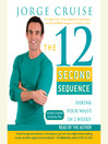 The 12 Second Sequence (MP3): Get Fit in 20 Minutes Twice a Week!