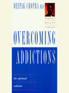 Overcoming Addictions (MP3): The Spiritual Solution