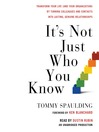It's Not Just Who You Know (MP3): Transform Your Life (and Your Organization) by Turning Colleagues and Contacts into Lasting, Genuine Relationships