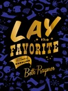 Lay the Favorite (MP3): A Memoir of Gambling