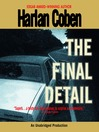 The Final Detail (MP3): Myron Bolitar Series, Book 6