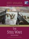 The Steel Wave (MP3): World War II Series, Book 2