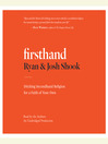 Firsthand (MP3): Ditching Secondhand Religion for a Faith of Your Own