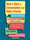 How to Start a Conversation and Make Friends (MP3): Revised and Updated