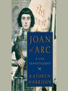Joan of Arc (MP3): A Life Transfigured