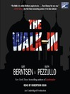 The Walk-In (MP3): A Novel