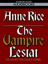The Vampire Lestat (MP3): The Vampire Chronicles, Book 2