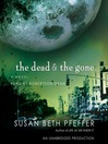 The Dead and the Gone (MP3): The Last Survivors Series, Book 2
