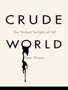 Crude World (MP3): The Violent Twilight of Oil