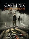Mister Monday (MP3): The Keys to the Kingdom Series, Book 1