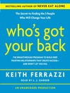 Who's Got Your Back (MP3): The Breakthrough Program to Build Deep, Trusting Relationships That Create Success—And Won't Let You Fail