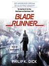 Blade Runner (MP3): Based on the novel Do Androids Dream of Electric Sheep: Official Movie Tie-In