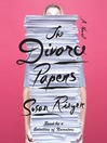 The Divorce Papers (MP3): A Novel