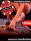 Better Late Than Never (MP3): From Vegas Confessions Series, Volume 8