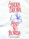 Send No Flowers (MP3): Bed & Breakfast Series, Book 2