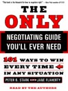 The Only Negotiating Guide You'll Ever Need (MP3): 101 Ways to Win Every Time in Any Situation