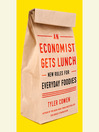 An Economist Gets Lunch (MP3): New Rules for Everyday Foodies