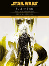 Rule of Two (MP3): Star Wars: Darth Bane Series, Book 2