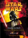 The Rise of Darth Vader (MP3): Star Wars: The Dark Lord Trilogy, Book 3