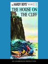 The House on the Cliff (MP3): Hardy Boys Series, Book 2
