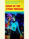 Night of the Living Trekkies (MP3)