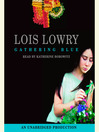Gathering Blue (MP3): The Giver Quartet, Book 2