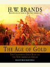 The Age of Gold (MP3): The California Gold Rush and the New American Dream