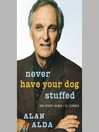 Never Have Your Dog Stuffed (MP3): And Other Things I've Learned