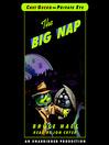 Chet Gecko, Private Eye (MP3): Book 3--The Big Nap