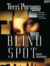 Blind Spot (MP3): Bernadette Saint Clare Series, Book 1