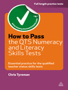 How to Pass the QTS Numeracy and Literacy Skills Tests (eBook): Essential Practice for the Qualified Teacher Status Skills Tests