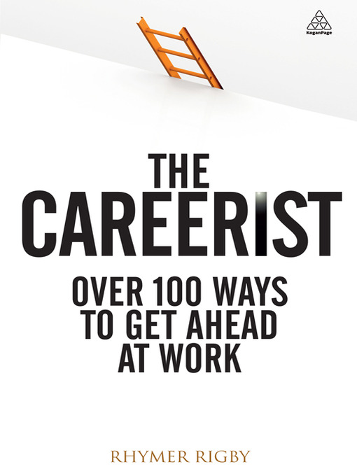 The Careerist (eBook): Over 100 Ways to Get Ahead at Work