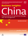 Business Insights: China (eBook): Practical Advice on Operational Strategy and Risk Management