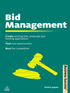 Bid Management (eBook): Create Winning Bids and Proposals and Fund Applications; Find New Opportunities; Beat the Competition