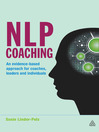 NLP Coaching (eBook): An Evidence-Based Approach for Coaches, Leaders and Individuals