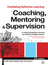 Facilitating Reflective Learning: Coaching, Mentoring and Supervision (eBook)