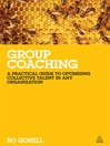 Group Coaching (eBook): A Practical Guide to Optimising Collective Talent in Any Organization